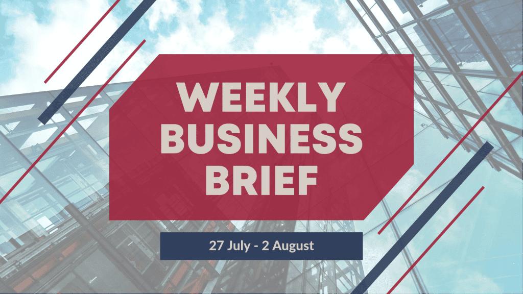 Weekly Business Brief | 2019 Week 31