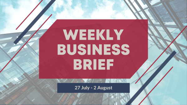 Weekly Business Brief | 2019 Week 31