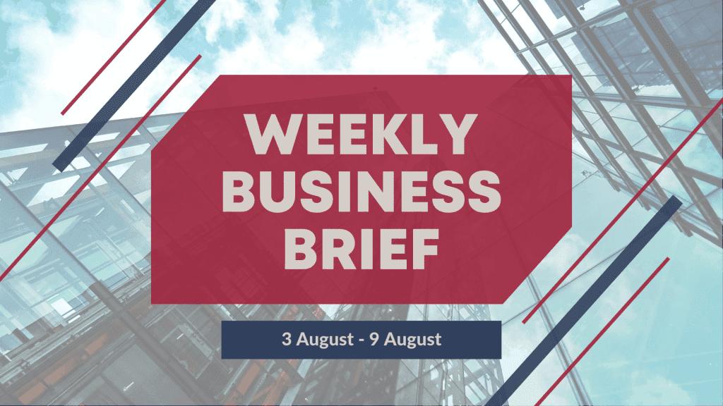 Weekly Business Brief | 2019 Week 32