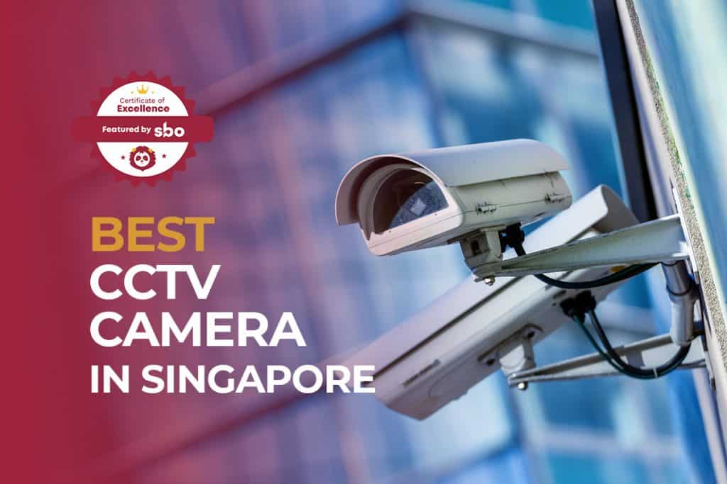 best cctv camera in singapore