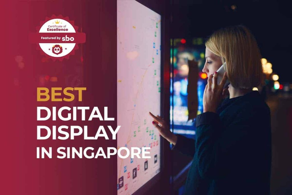 best digital display in singapore