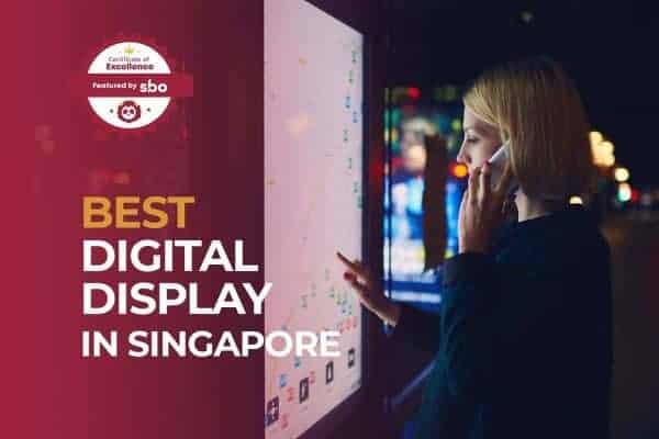best digital display in singapore
