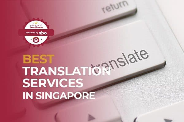 new featured image_best translation services in singapore
