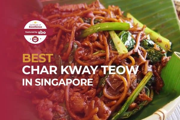best char kway teow in singapore_featured image