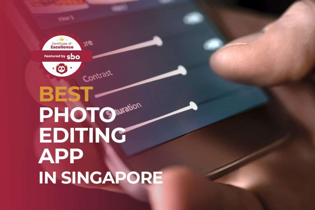best photo editing app in singapore