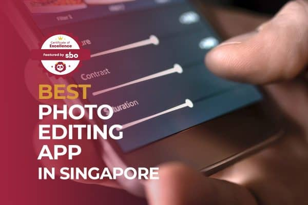 best photo editing app in singapore