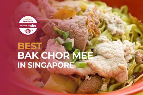 best bak chor mee in singapore