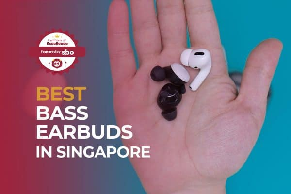 best bass earbuds in singapore