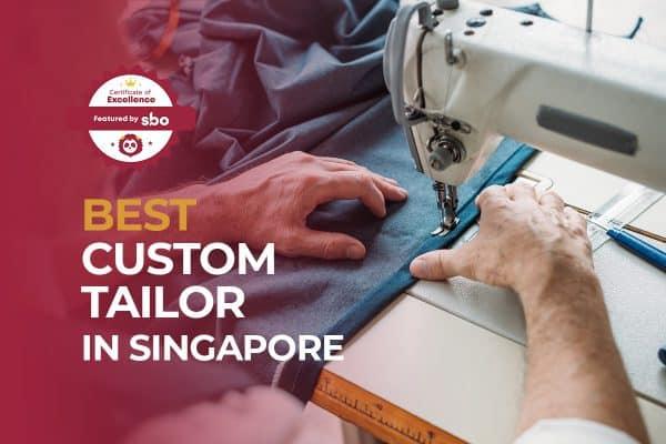 best custom tailor in singapore