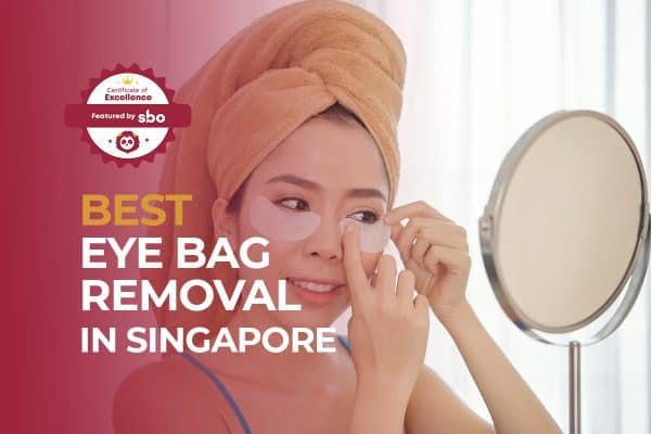 best eye bag removal in singapore