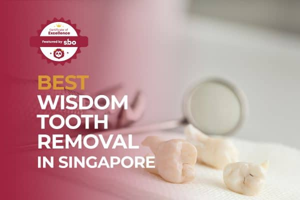 featured image_best wisdom tooth removal in singapore