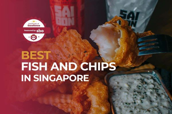 featured image_best fish and chips in singapore