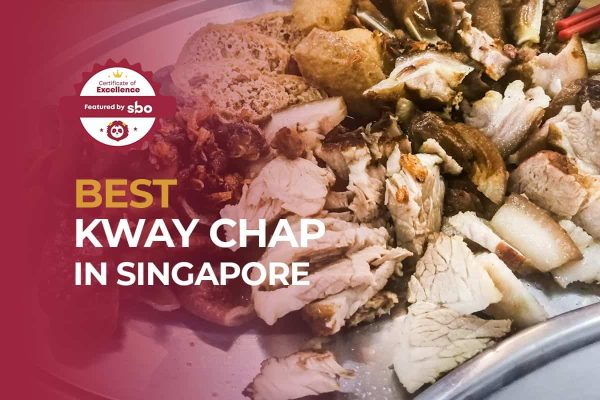featured image_best kway chap in singapore