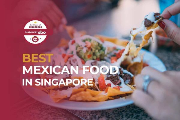 featured image_best mexican food in singapore