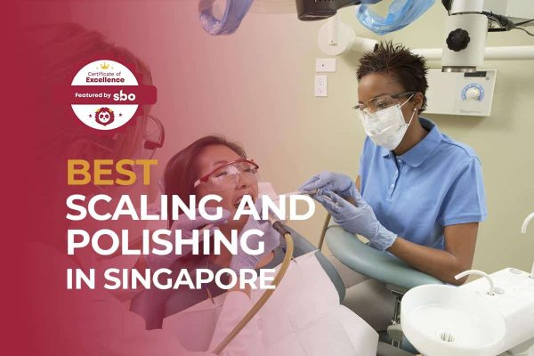 featured image_best scaling and polishing in singapore