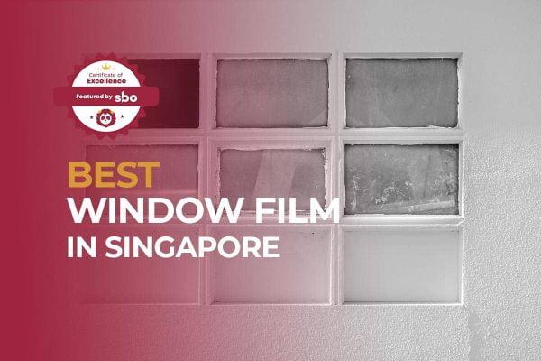 featured image_best window film in singapore