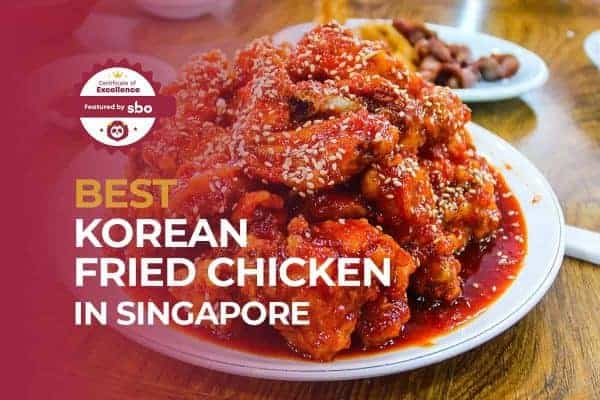 featured image_best korean fried chicken in singapore