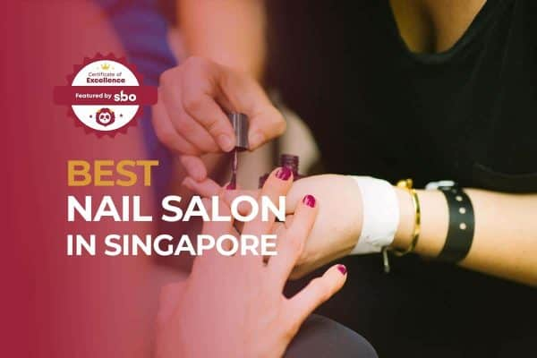 featured image_best nail salon in singapore