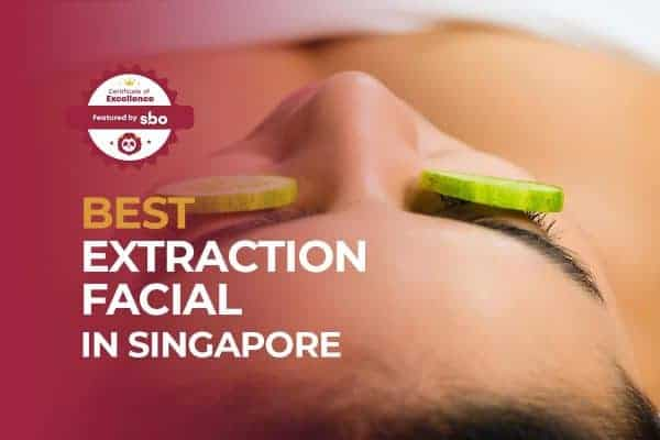 featured image_best extraction facial in singapore
