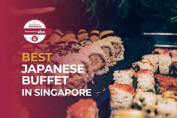 featured image_best japanese buffet in singapore