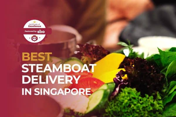 featured image_best steamboat delivery in singapore