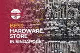 featured image_best hardware store in singapore